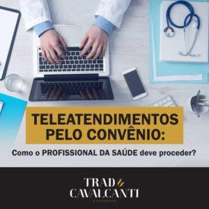 Telemedicina pelo Convênio: Como o profissional da saúde deve proceder?