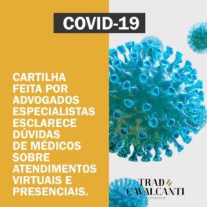 Sócia do Trad & Cavalcanti elabora Cartilha para proteção jurídica e ética de médicos em tempos de Corona Vírus.