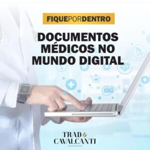 DOCUMENTOS MÉDICOS NO MUNDO DIGITAL