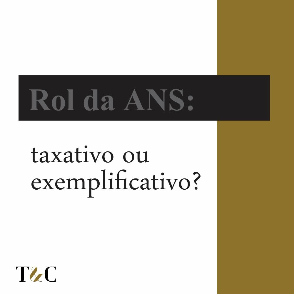 ROL DA ANS: TAXATIVO OU EXEMPLIFICATIVO?