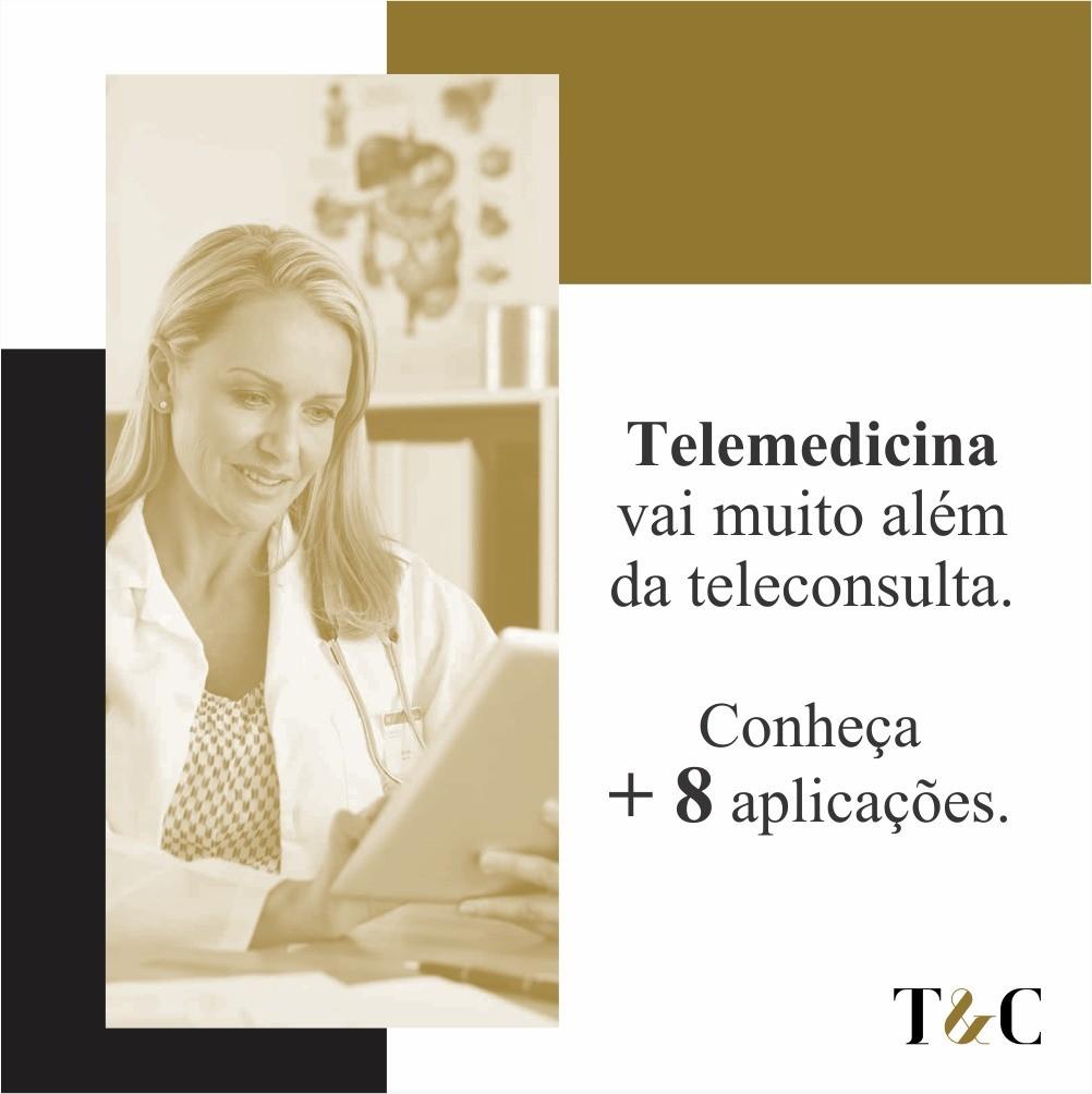 TELEMEDICINA VAI MUITO ALÉM DA TELECONSULTA. CONHEÇA + 8 APLICAÇÕES