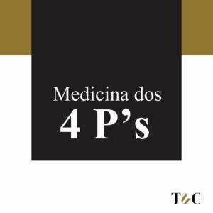 MEDICINA DOS 4P's