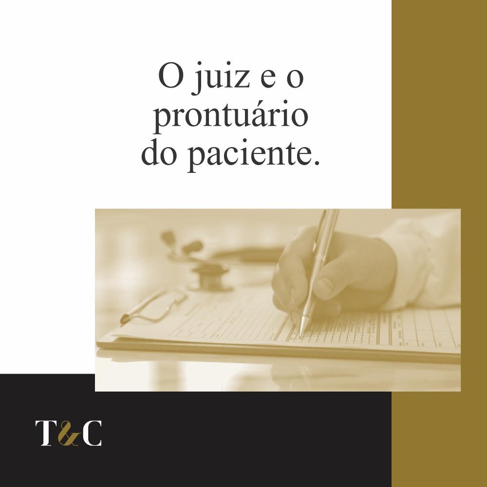 O JUIZ E O PRONTUÁRIO DO PACIENTE.