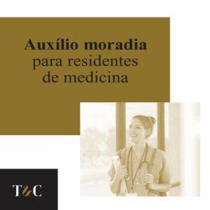 AUXÍLIO MORADIA PARA RESIDENTES DE MEDICINA.