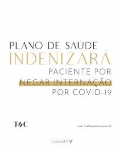 PLANO DE SAÚDE INDENIZARÁ PACIENTE POR NEGAR INTERNAÇÃO POR COVID-19.
