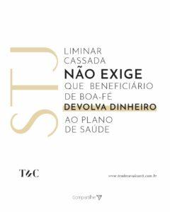 STJ LIMINAR CASSADA NÃO EXIGE QUE BENEFICIÁRIO DE BOA-FÉ DEVOLVA DINHEIRO AO PLANO DE SAÚDE.