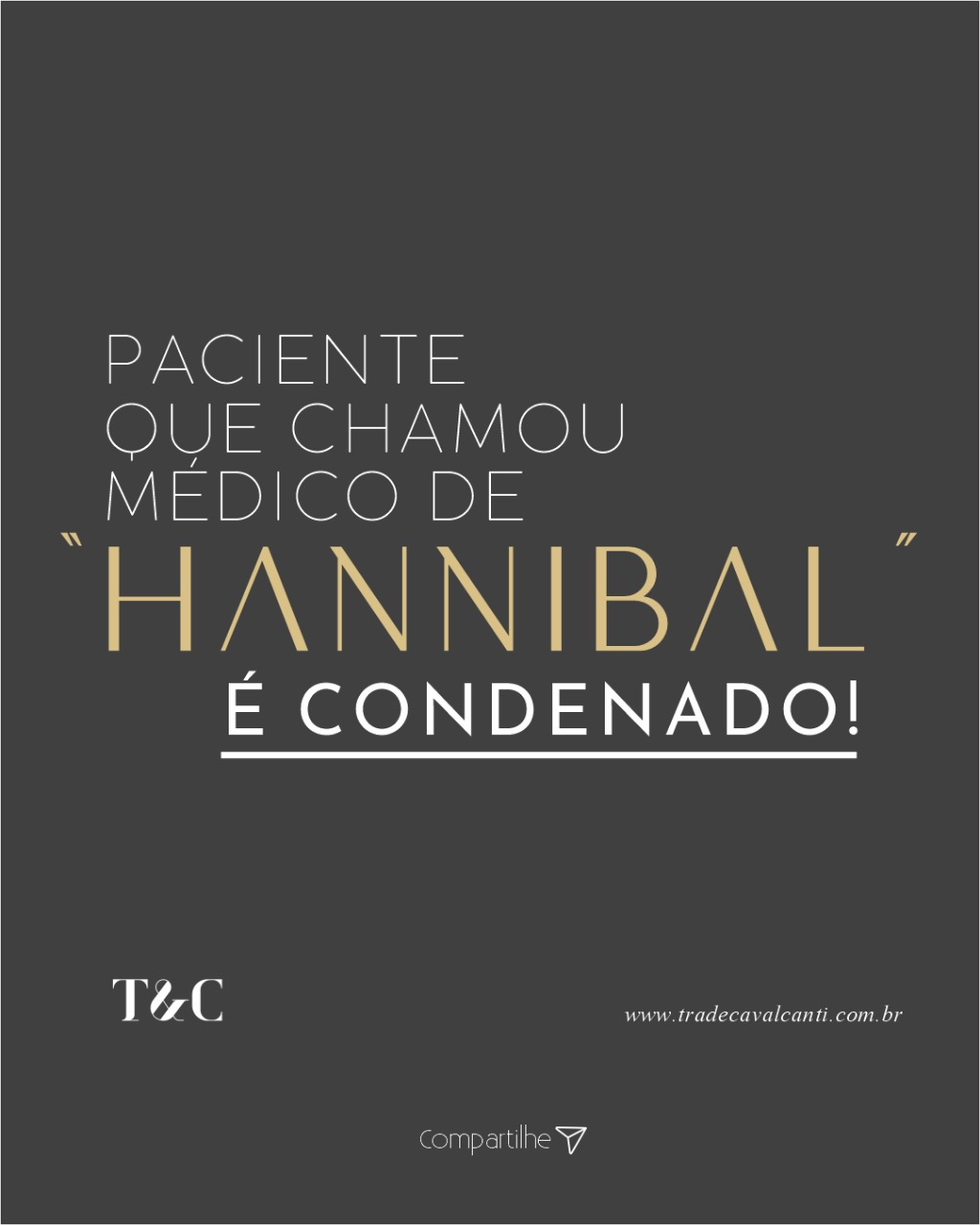 "PACIENTE QUE CHAMOU MÉDICO DE ""HANNIBAL"" É CONDENADO!"