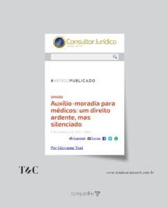 OPINIÃO AUXÍLIO-MORADIA PARA MÉDICOS: UM DIREITO ARDENTE, MAS SILENCIADO.